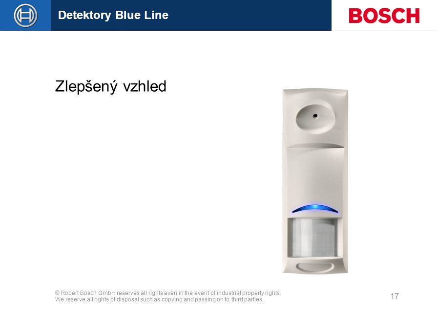 Detektory Blue Line © Robert Bosch GmbH reserves all rights even in the event of industrial property rights.