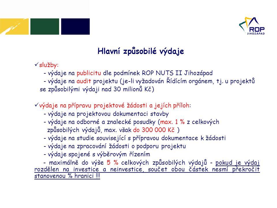 služby: - výdaje na publicitu dle podmínek ROP NUTS II Jihozápad - výdaje na audit projektu (je-li vyžadován Řídícím orgánem, tj. u projektů se způsob