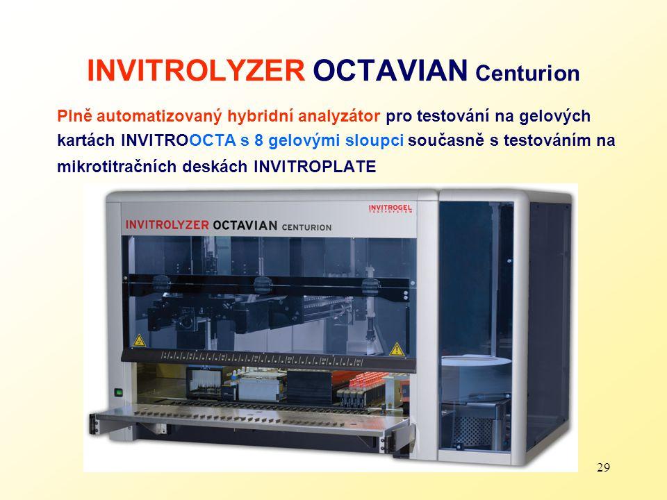 29 INVITROLYZER OCTAVIAN Centurion Plně automatizovaný hybridní analyzátor pro testování na gelových kartách INVITROOCTA s 8 gelovými sloupci současně