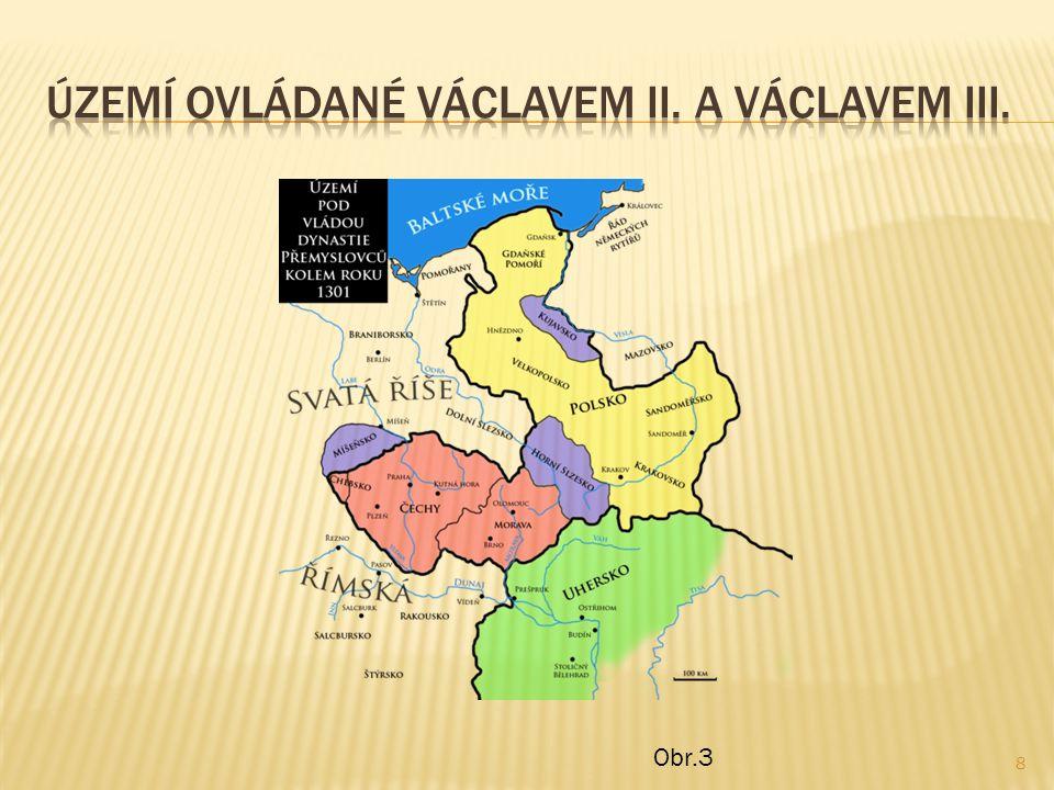  Roku 1301 zemřel uherský král a Václav II.