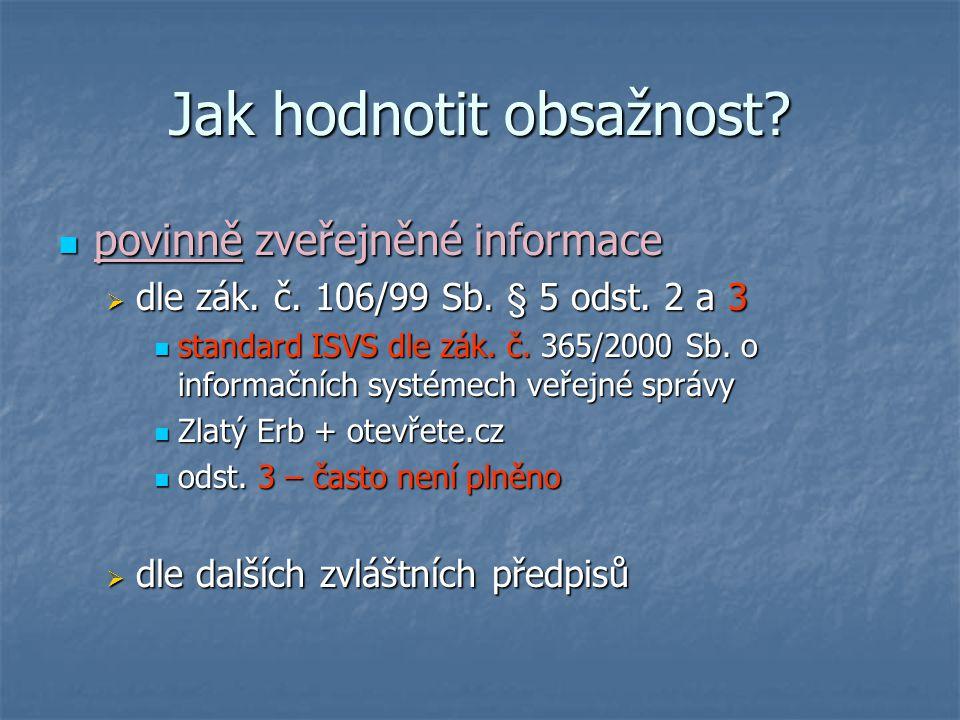 Jak hodnotit obsažnost. povinně zveřejněné informace povinně zveřejněné informace  dle zák.