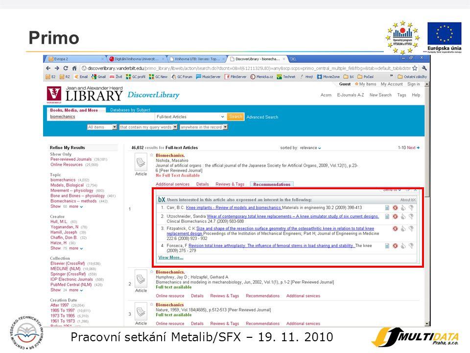 11 Pracovní setkání Metalib/SFX – 19. 11. 2010 Primo