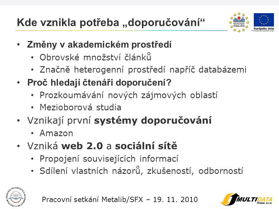 5 Pracovní setkání Metalib/SFX – 19. 11.
