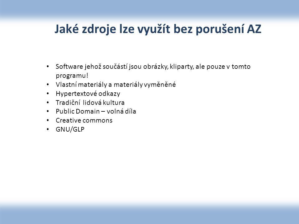 Jaké zdroje lze využít bez porušení AZ Software jehož součástí jsou obrázky, kliparty, ale pouze v tomto programu.