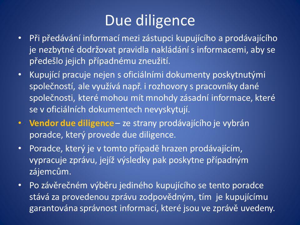 Due diligence Při předávání informací mezi zástupci kupujícího a prodávajícího je nezbytné dodržovat pravidla nakládání s informacemi, aby se předešlo
