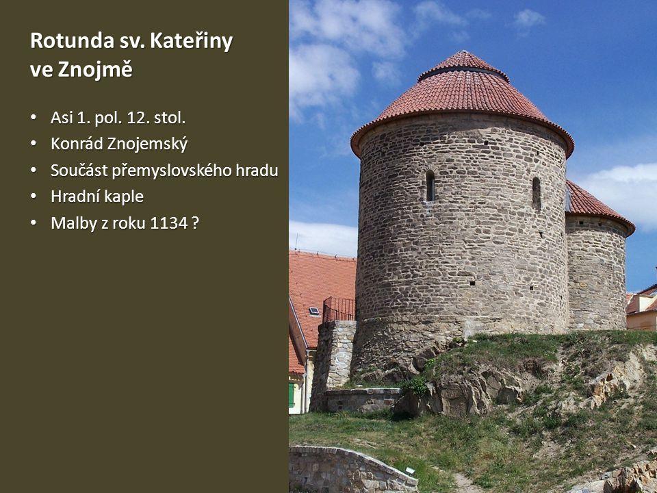Výzdoba rotundy sv.Kateřiny ve Znojmě Asi 1. pol.