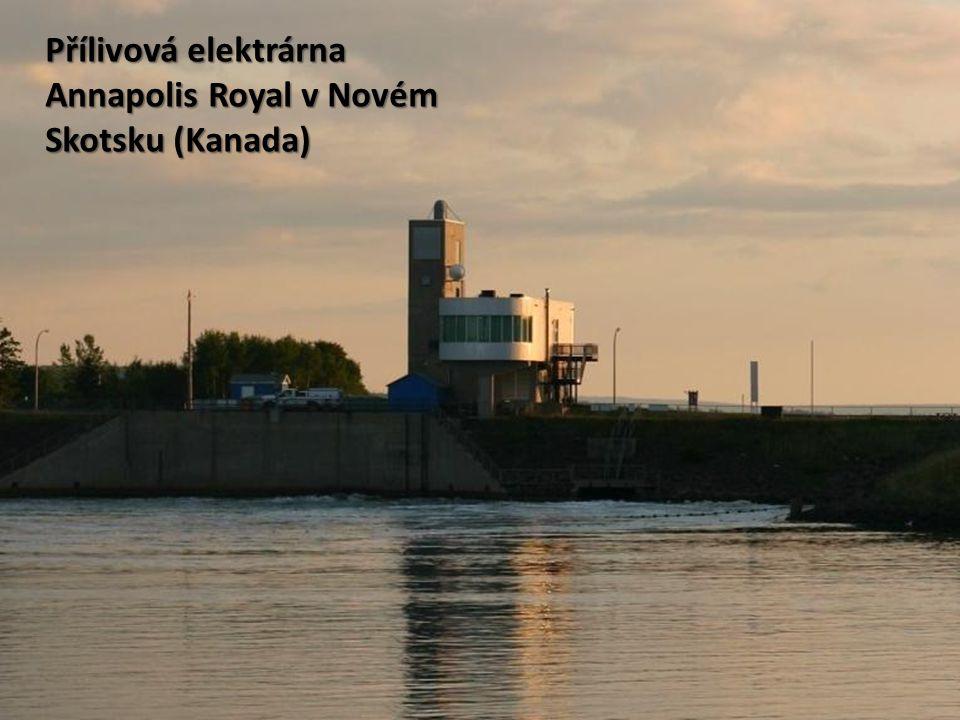 Přílivová elektrárna Annapolis Royal v Novém Skotsku (Kanada)