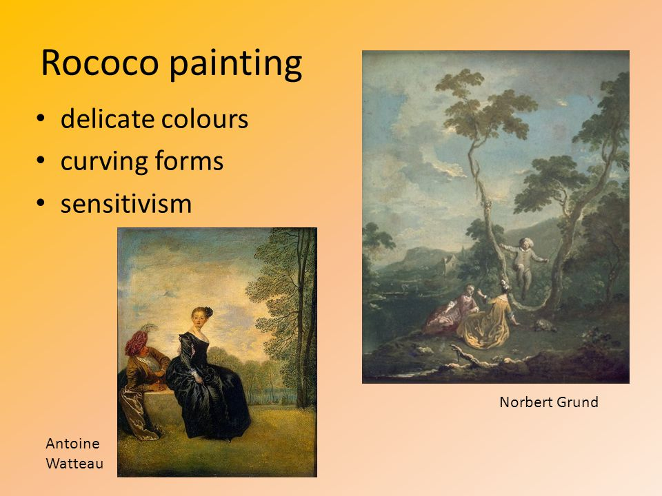 Rococo painting delicate colours curving forms sensitivism Antoine Watteau Norbert Grund