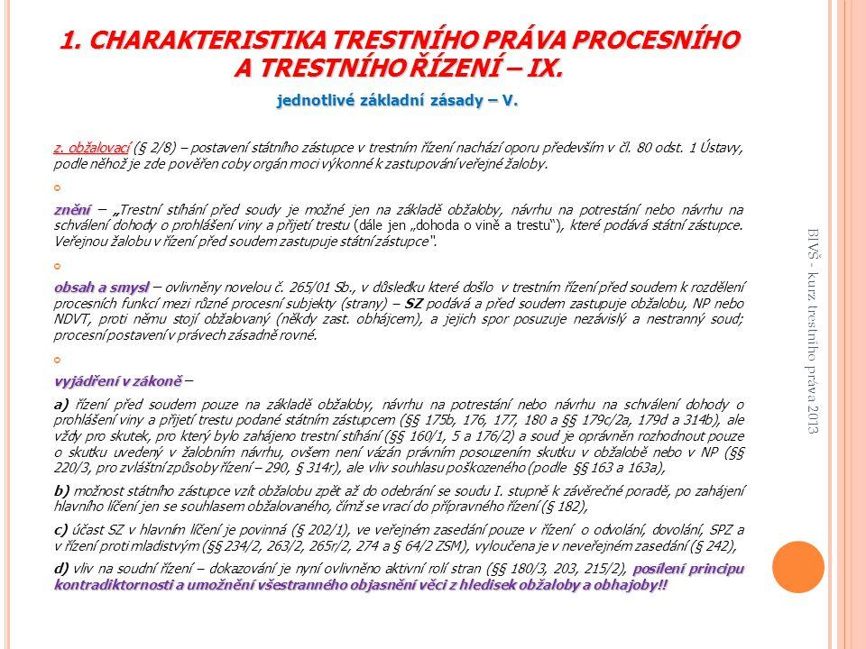 1.CHARAKTERISTIKA TRESTNÍHO PRÁVA PROCESNÍHO A TRESTNÍHO ŘÍZENÍ – IX.