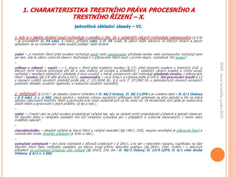 1.CHARAKTERISTIKA TRESTNÍHO PRÁVA PROCESNÍHO A TRESTNÍHO ŘÍZENÍ – X.