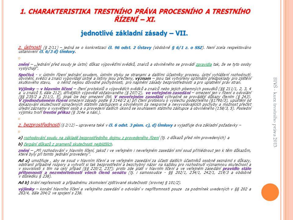 1.CHARAKTERISTIKA TRESTNÍHO PRÁVA PROCESNÍHO A TRESTNÍHO ŘÍZENÍ – XI.