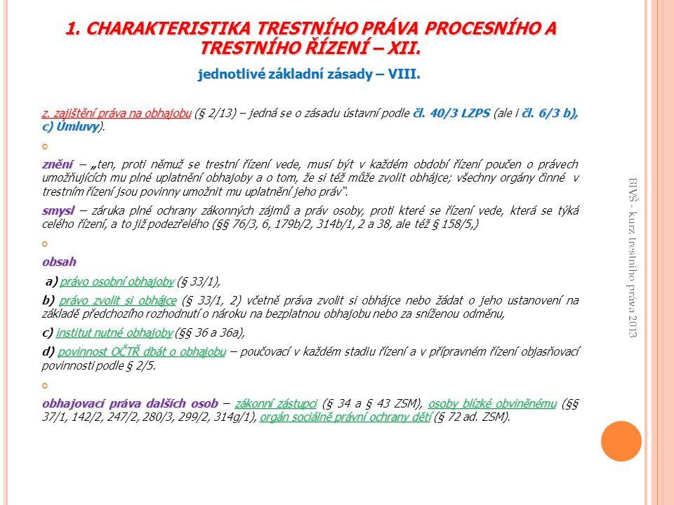 1.CHARAKTERISTIKA TRESTNÍHO PRÁVA PROCESNÍHO A TRESTNÍHO ŘÍZENÍ – XII.