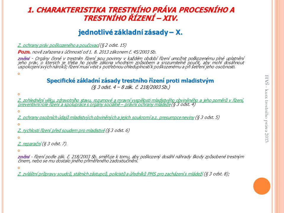 1.CHARAKTERISTIKA TRESTNÍHO PRÁVA PROCESNÍHO A TRESTNÍHO ŘÍZENÍ – XIV.