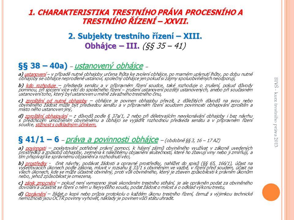 1.CHARAKTERISTIKA TRESTNÍHO PRÁVA PROCESNÍHO A TRESTNÍHO ŘÍZENÍ – XXVII.