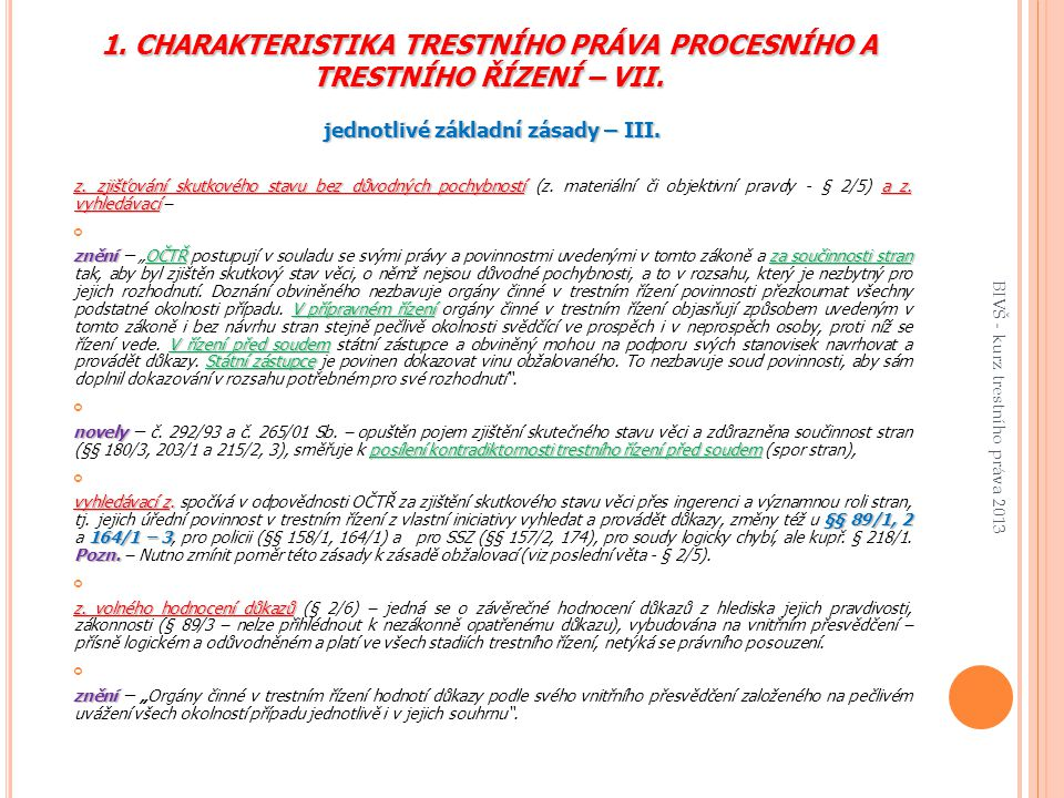 1.CHARAKTERISTIKA TRESTNÍHO PRÁVA PROCESNÍHO A TRESTNÍHO ŘÍZENÍ – VII.