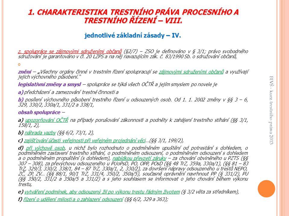 1.CHARAKTERISTIKA TRESTNÍHO PRÁVA PROCESNÍHO A TRESTNÍHO ŘÍZENÍ – VIII.