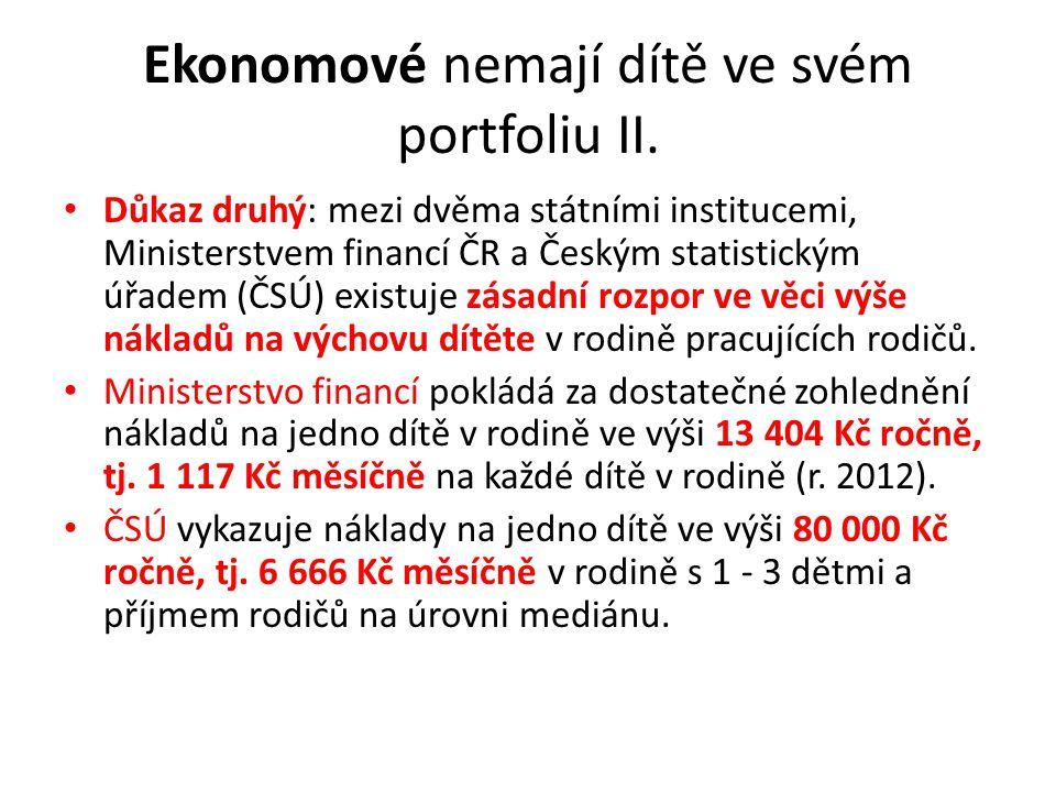 Ekonomové nemají dítě ve svém portfoliu II. Důkaz druhý: mezi dvěma státními institucemi, Ministerstvem financí ČR a Českým statistickým úřadem (ČSÚ)