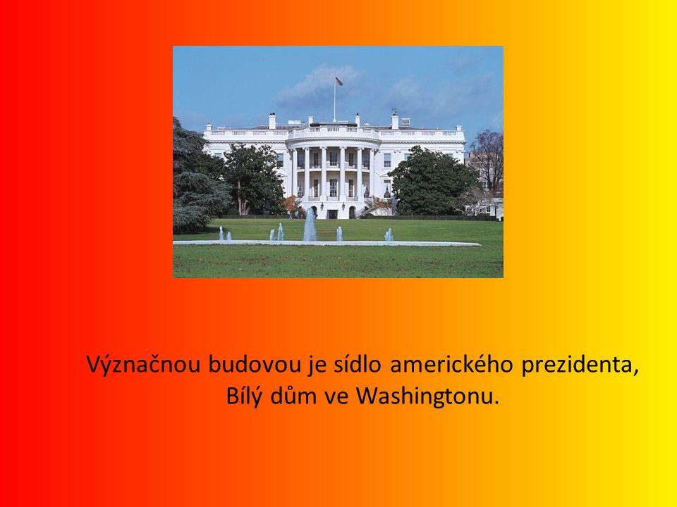 Význačnou budovou je sídlo amerického prezidenta, Bílý dům ve Washingtonu.