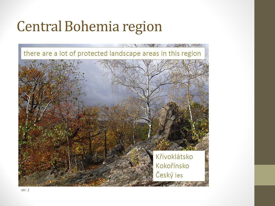 Central Bohemia region obr. 2 Křivoklátsko Kokořínsko Český les there are a lot of protected landscape areas in this region