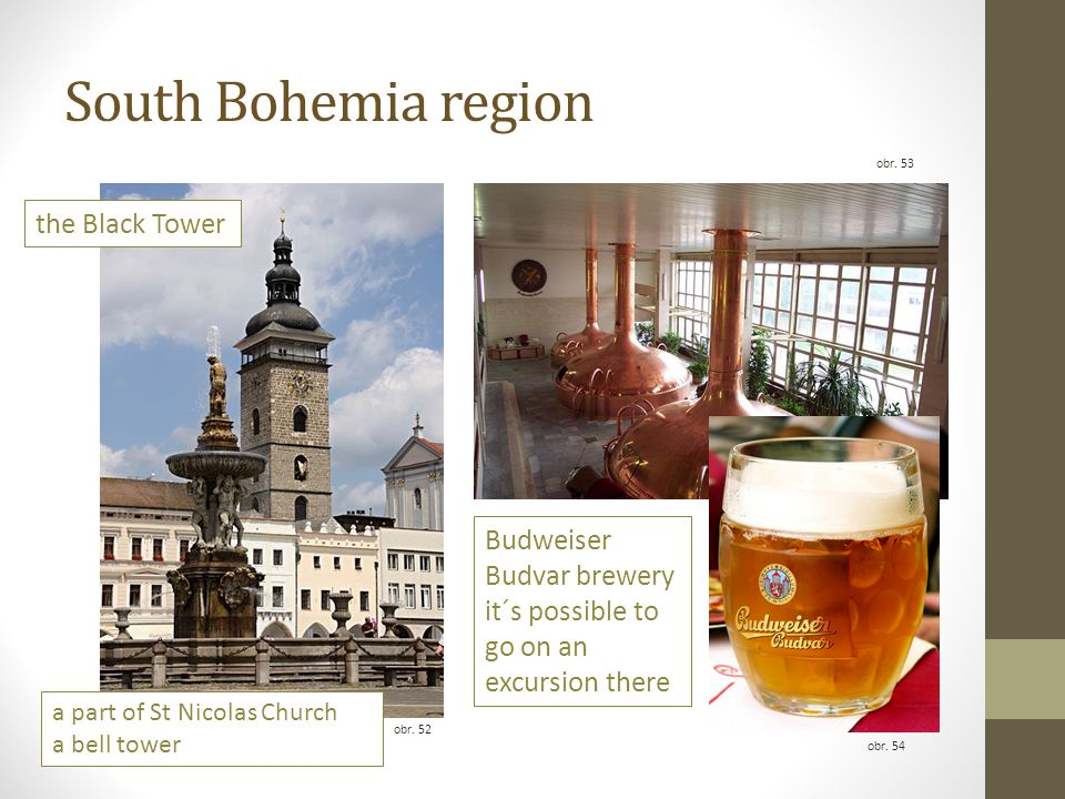 South Bohemia region the Black Tower a part of St Nicolas Church a bell tower Budweiser Budvar brewery it´s possible to go on an excursion there obr.