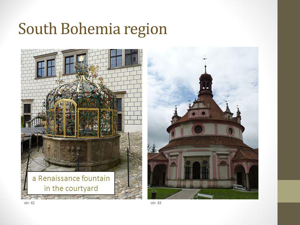 South Bohemia region obr. 63obr. 62 a Renaissance fountain in the courtyard