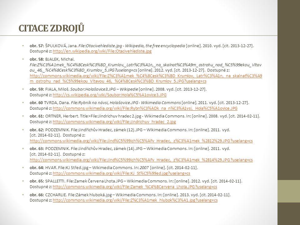 CITACE ZDROJŮ obr. 57: ŠPULKOVÁ, Jana. File:Otacivehlediste.jpg - Wikipedia, the free encyclopedia [online]. 2010. vyd. [cit. 2013-12-27]. Dostupné z: