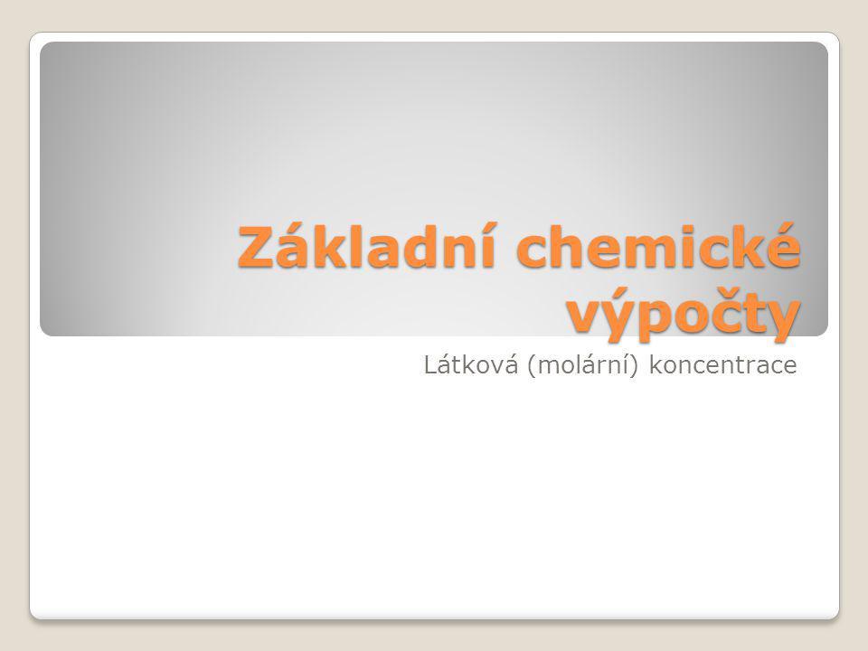 Molární koncentrace Důležitý faktor ovlivňující rychlost chem.