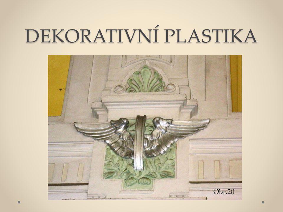 DEKORATIVNÍ PLASTIKA Obr.20