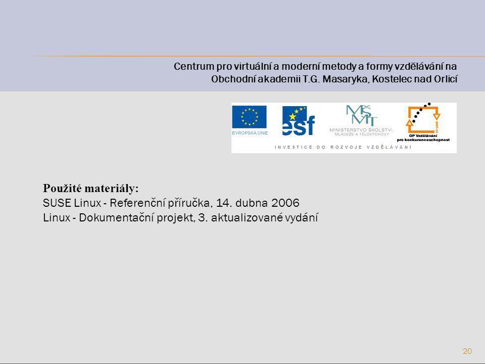 20 Centrum pro virtuální a moderní metody a formy vzdělávání na Obchodní akademii T.G.