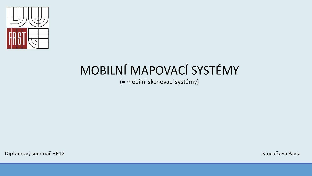 MOBILNÍ MAPOVACÍ SYSTÉMY (MMS) -systémy se objevily po roce 2000 -aplikace pro rychlý a efektivní sběr geoinformačních dat (pro potřeby mapování nebo GIS aplikace) -využíváno především v zastavěných částech území, kde dochází k rychlým změnám infrastruktury budov, silnic atd., a které není možné dostatečně efektivně zachytit tradičními metodami Základní skladba zařízení pro určování polohy MMS a pro georeferenci dat ze senzorů: -řídící jednotka -GNSS přijímač -IMU -externí odometry připojené ke kolům vozidla Mezi taková zařízení patří především různé typy digitálních kamer a laserových skenerů.