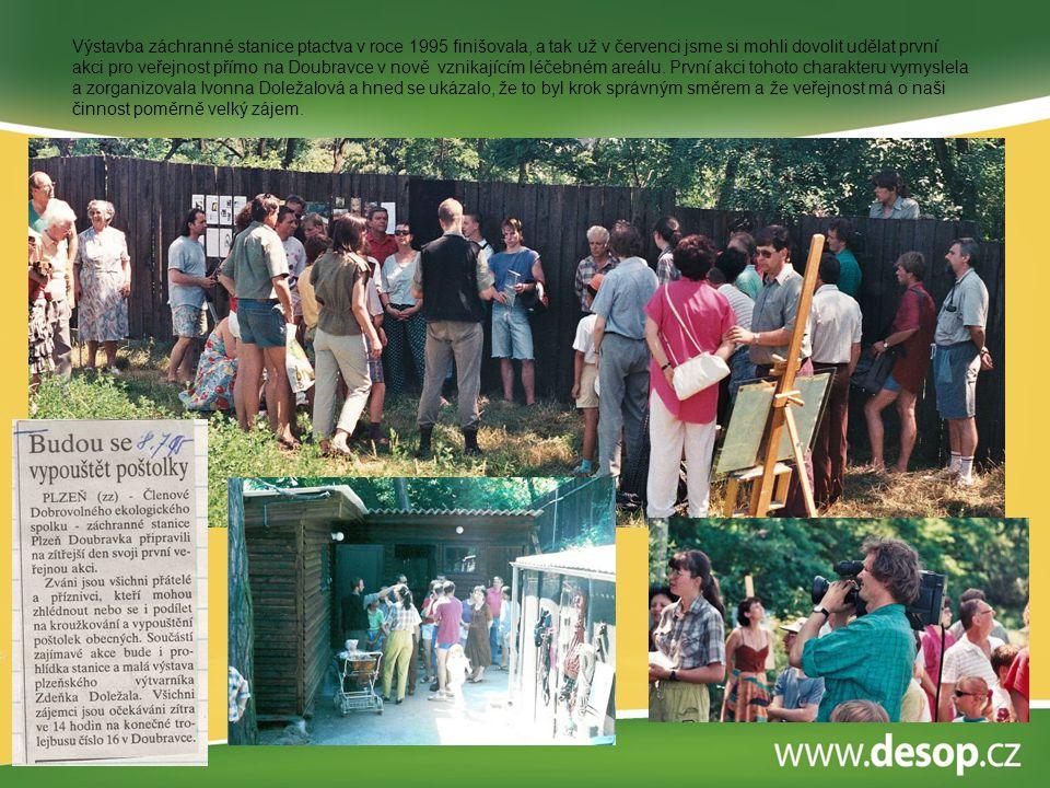 Výstavba záchranné stanice ptactva v roce 1995 finišovala, a tak už v červenci jsme si mohli dovolit udělat první akci pro veřejnost přímo na Doubravc