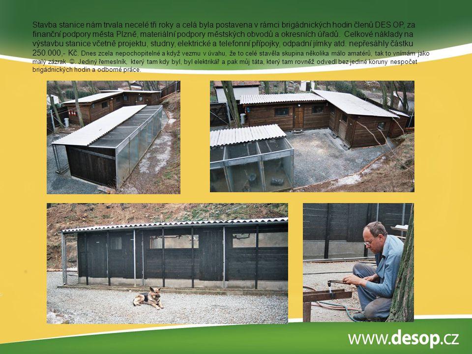Stavba stanice nám trvala necelé tři roky a celá byla postavena v rámci brigádnických hodin členů DES OP, za finanční podpory města Plzně, materiální