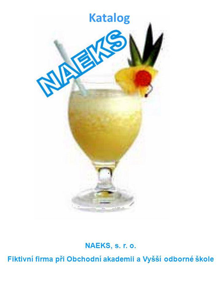 NAEKS, s. r. o. Fiktivní firma při Obchodní akademii a Vyšší odborné škole Katalog
