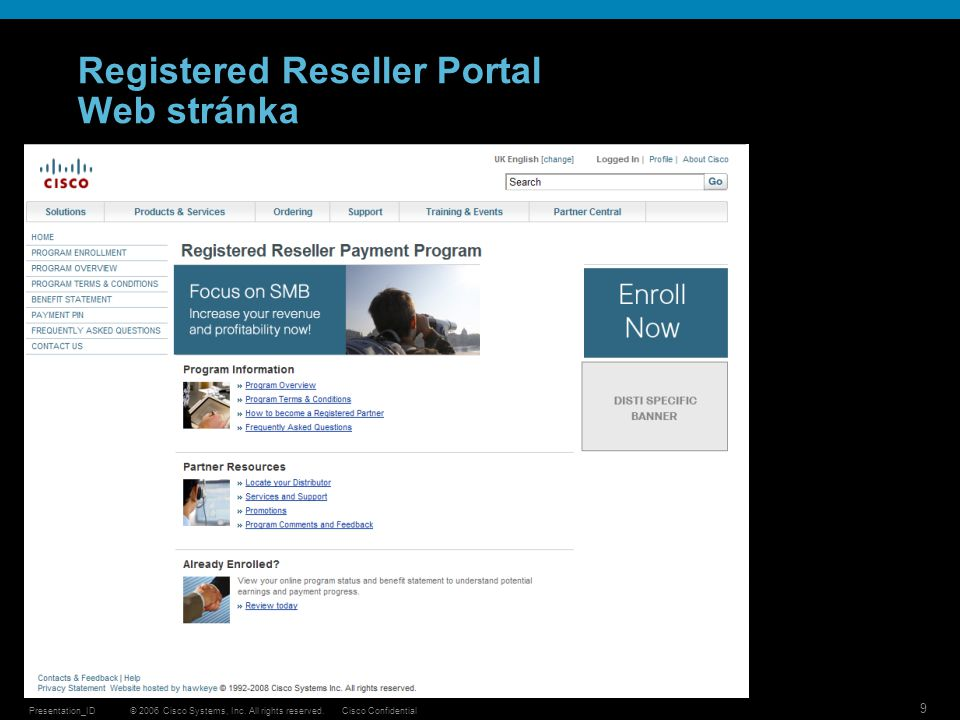 © 2006 Cisco Systems, Inc. All rights reserved.Cisco ConfidentialPresentation_ID 30 CISCO EasyLease