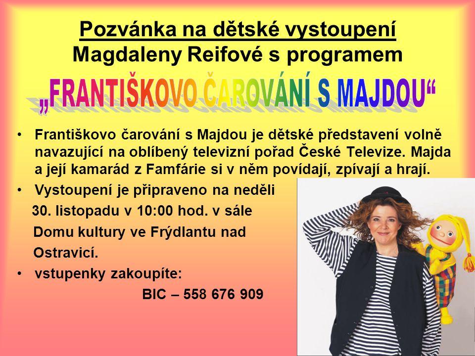 Františkovo čarování s Majdou je dětské představení volně navazující na oblíbený televizní pořad České Televize.