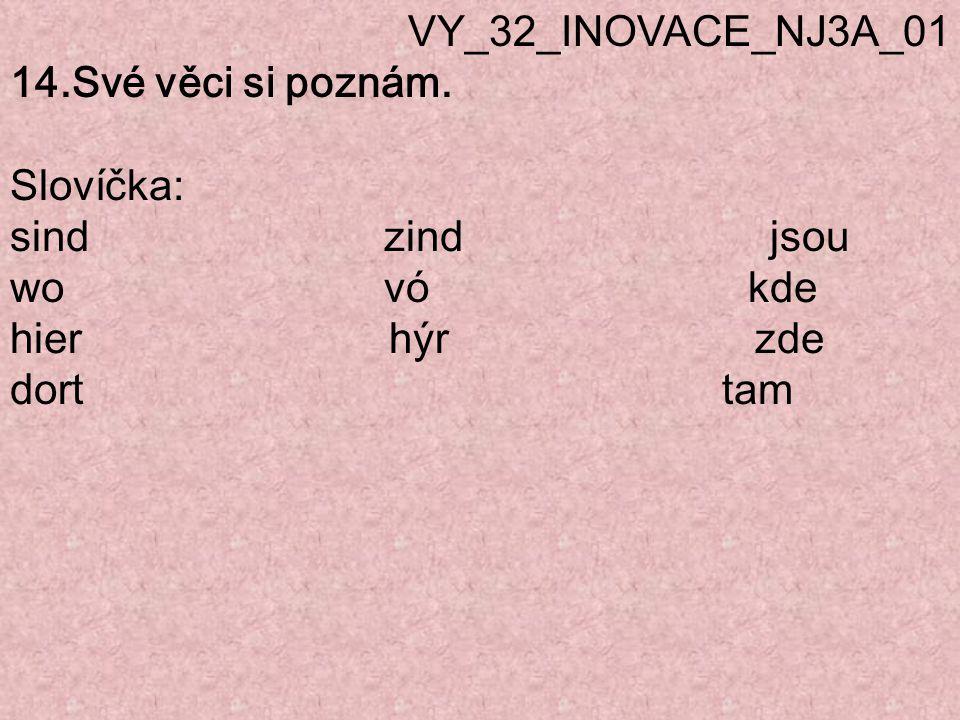 VY_32_INOVACE_NJ3A_01 14.Své věci si poznám.