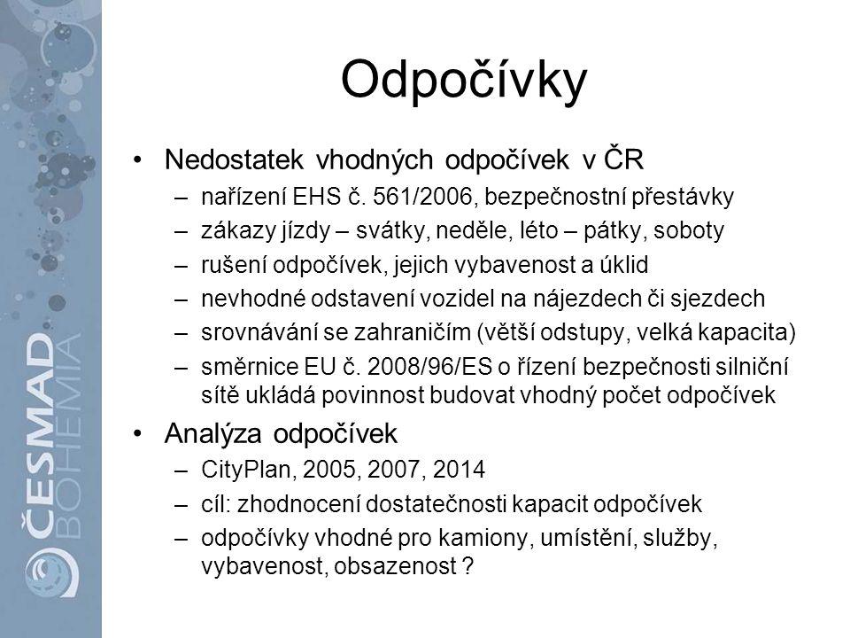 Odpočívky Nedostatek vhodných odpočívek v ČR –nařízení EHS č. 561/2006, bezpečnostní přestávky –zákazy jízdy – svátky, neděle, léto – pátky, soboty –r