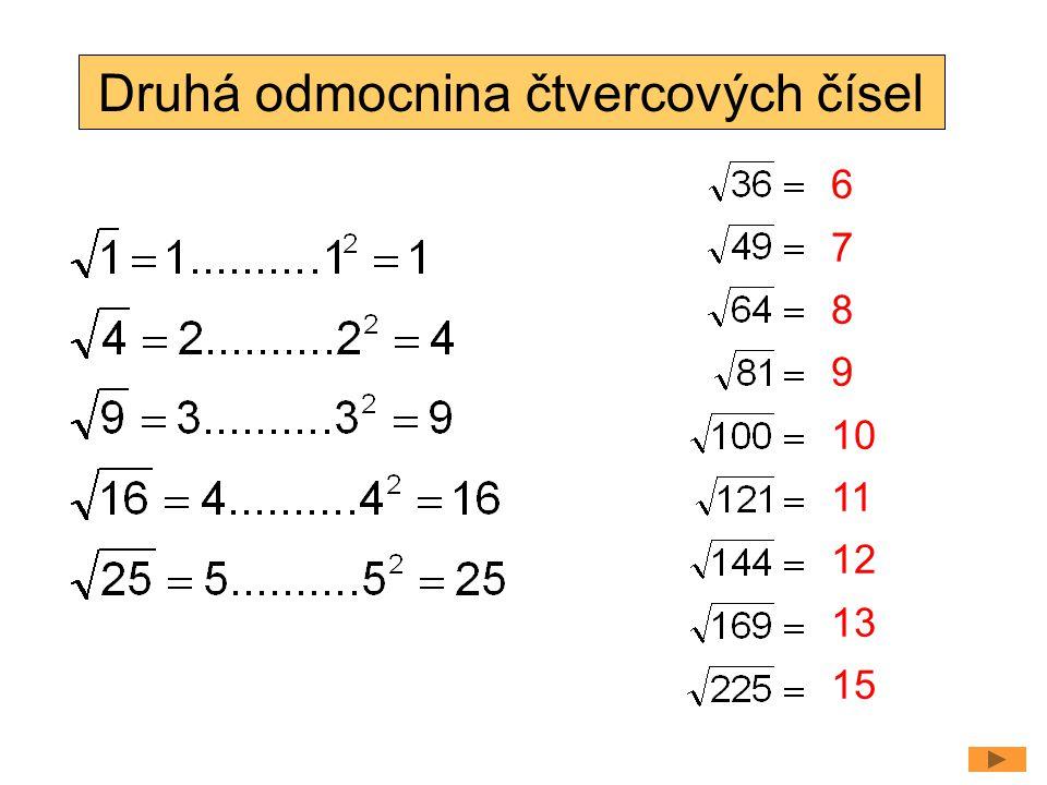 Téma: Druhá odmocnina, 8.třída Použitý software: držitel licence - ZŠ J.