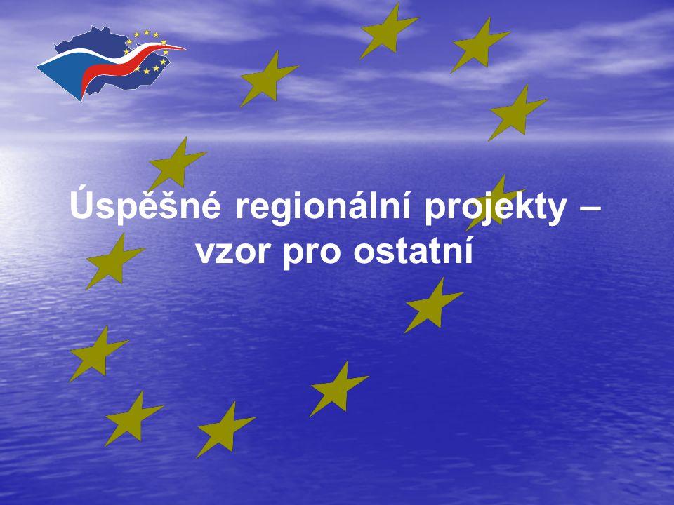 Úspěšné regionální projekty – vzor pro ostatní