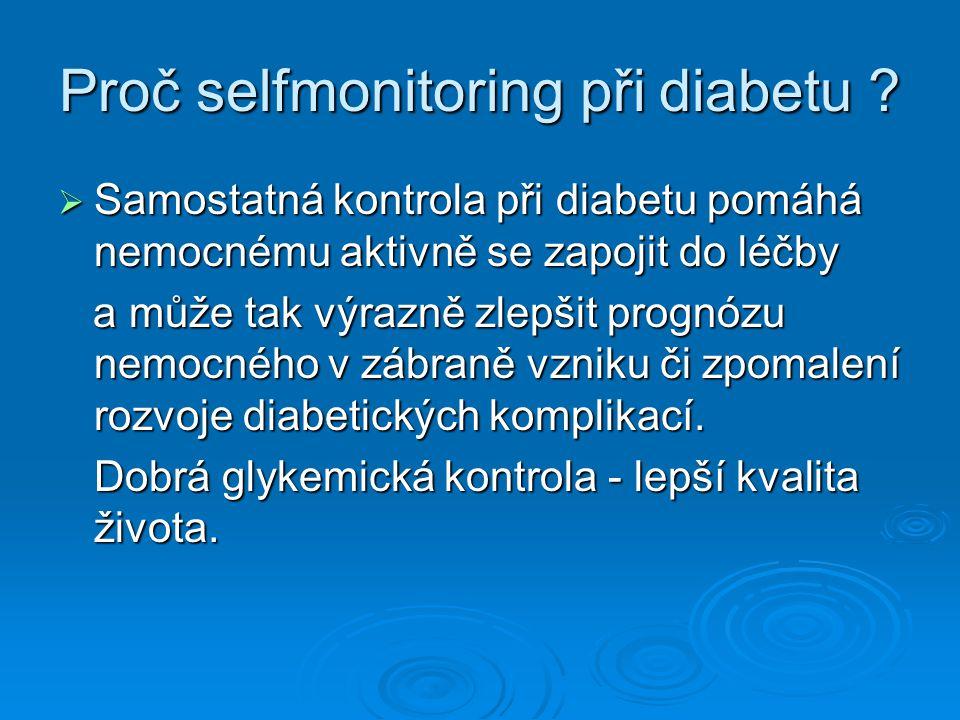 Proč selfmonitoring při diabetu .