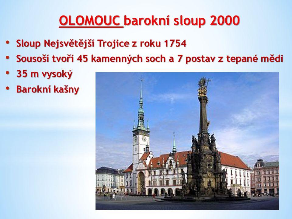 OLOMOUC barokní sloup 2000 Sloup Nejsvětější Trojice z roku 1754 Sloup Nejsvětější Trojice z roku 1754 Sousoší tvoří 45 kamenných soch a 7 postav z te