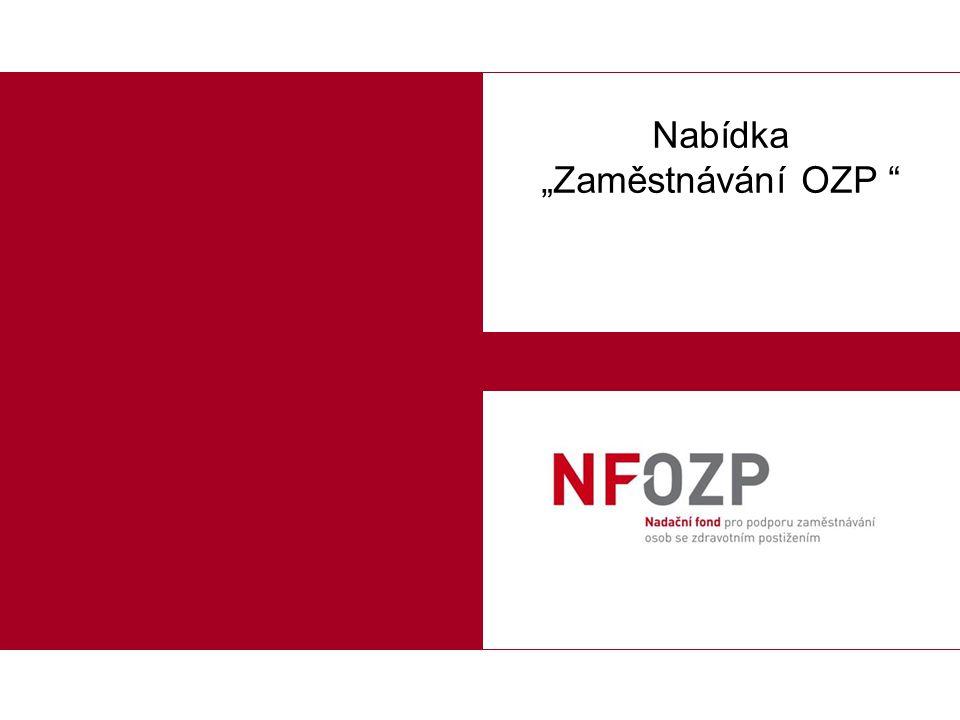 2 Představení a reference Nadační fond pro podporu zaměstnávání osob se zdravotním postižením (NFOZP) vznikl v roce 2007 a jeho veškerá činnost od té doby směřuje ke zlepšení postavení osob se zdravotním postižením na českém trhu práce.