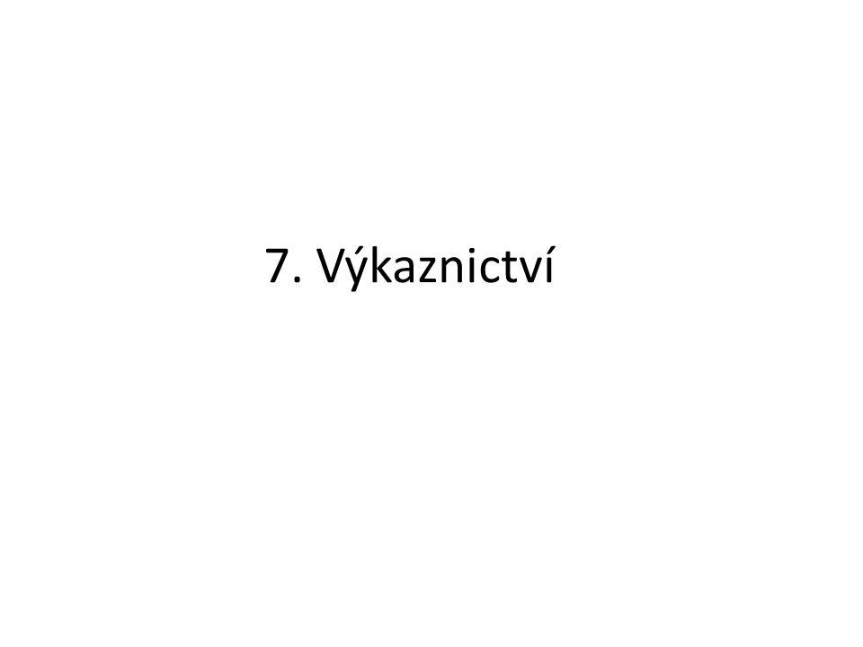 7. Výkaznictví