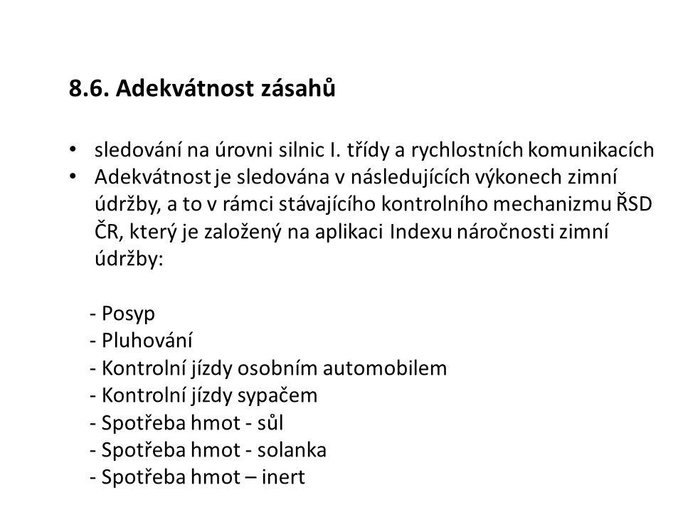 8.6.Adekvátnost zásahů sledování na úrovni silnic I.