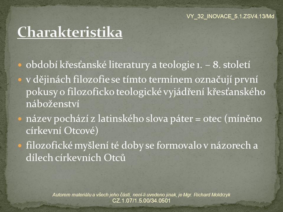 období křesťanské literatury a teologie 1. – 8.
