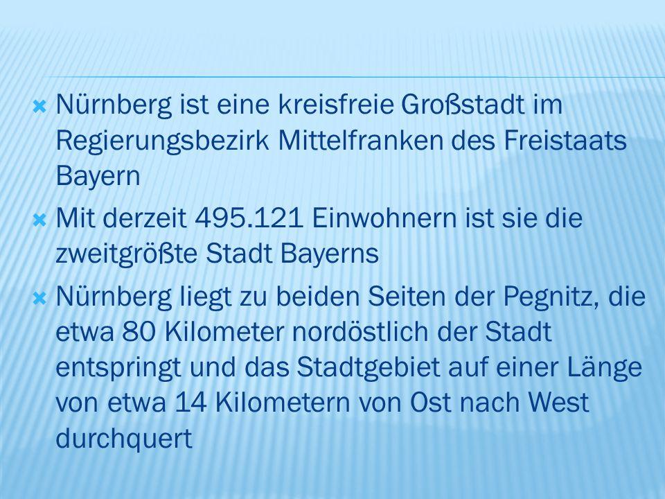  Nürnberg ist eine kreisfreie Großstadt im Regierungsbezirk Mittelfranken des Freistaats Bayern  Mit derzeit 495.121 Einwohnern ist sie die zweitgrößte Stadt Bayerns  Nürnberg liegt zu beiden Seiten der Pegnitz, die etwa 80 Kilometer nordöstlich der Stadt entspringt und das Stadtgebiet auf einer Länge von etwa 14 Kilometern von Ost nach West durchquert