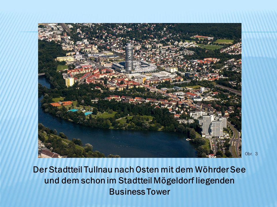 Obr. 3 Der Stadtteil Tullnau nach Osten mit dem Wöhrder See und dem schon im Stadtteil Mögeldorf liegenden Business Tower