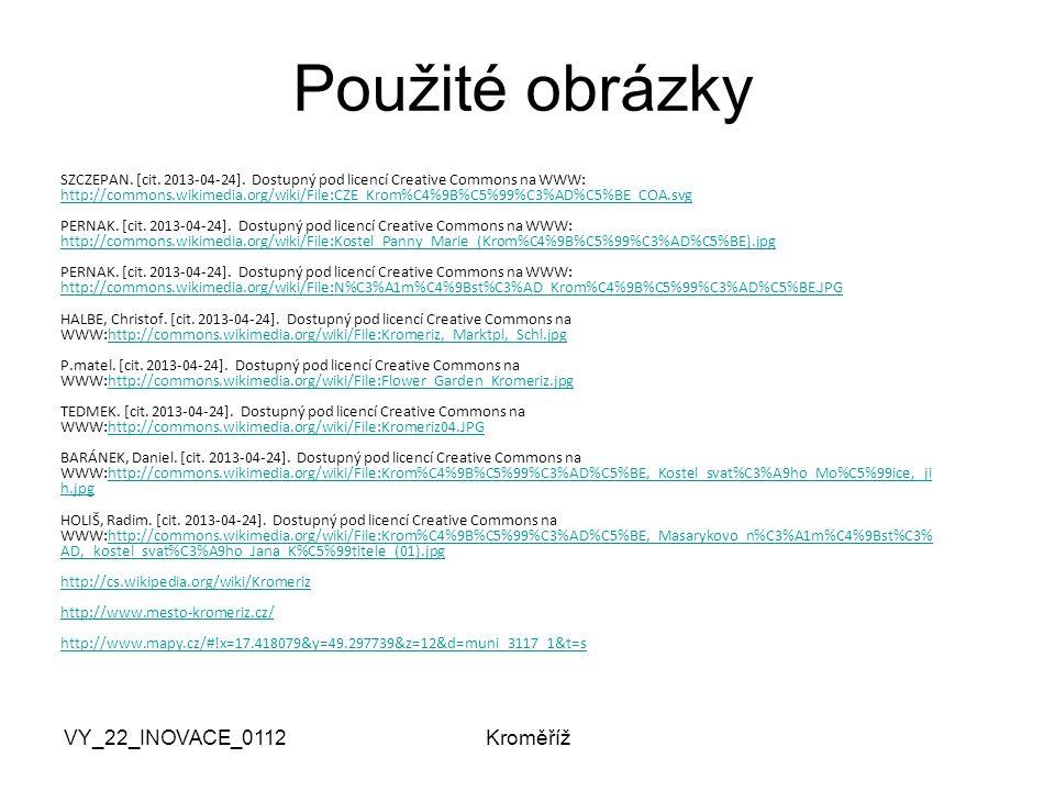 VY_22_INOVACE_0112Kroměříž Použité obrázky SZCZEPAN.