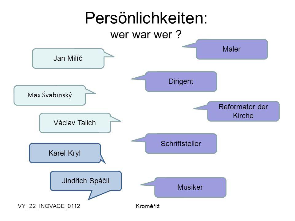 VY_22_INOVACE_0112Kroměříž Persönlichkeiten: wer war wer .