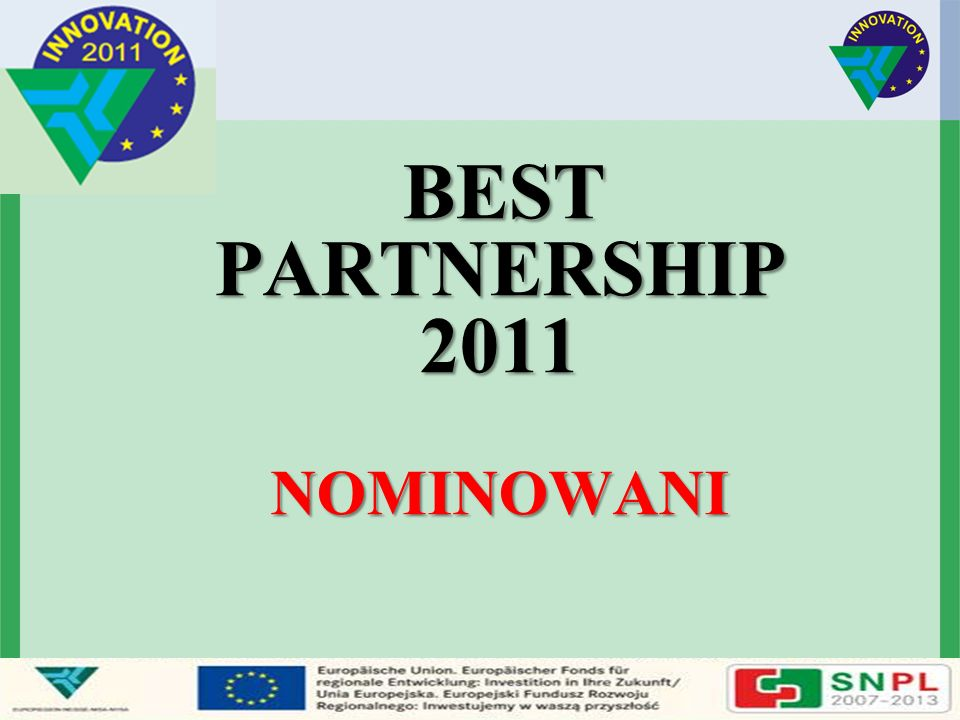 BEST PARTNERSHIP 2011 NOMINOWANI BEST PARTNERSHIP 2011 NOMINOWANI